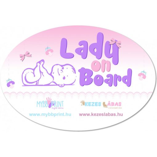 MybbPrint - Bébi biztonsági autó matrica - Lady on board - kislányos